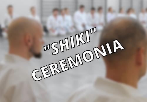 SHIKI – CEREMONIA
